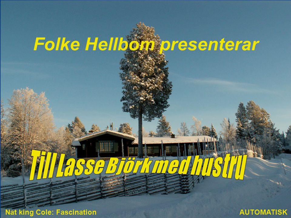Folke Hellbom presenterar AUTOMATISK Nat king Cole: Fascination