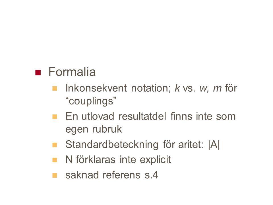 Formalia Inkonsekvent notation; k vs.