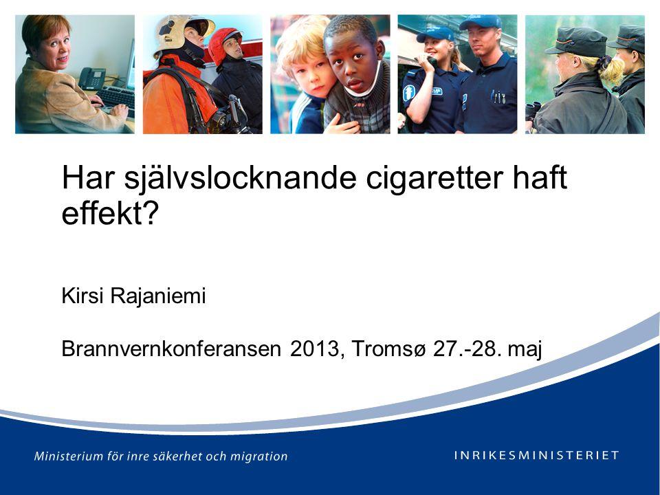 Har självslocknande cigaretter haft effekt.