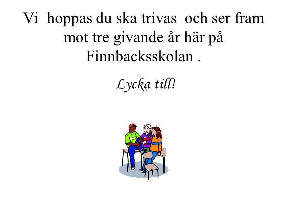 Avtal Jag stödjer Finnbacksskolans förväntansdokument.