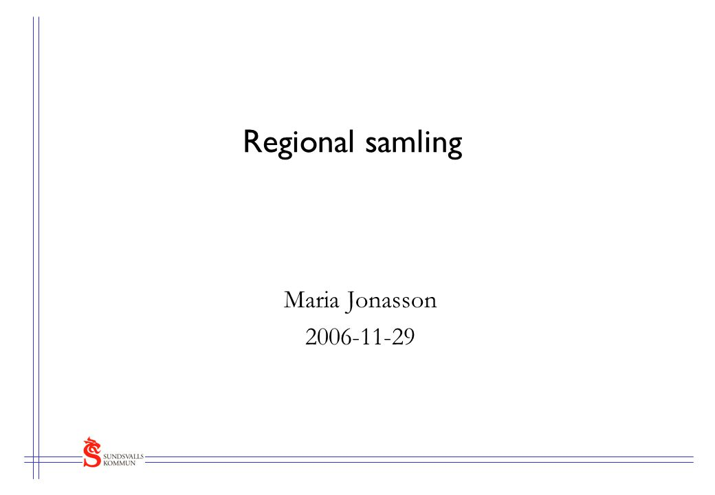 Regional samling Maria Jonasson 2006-11-29
