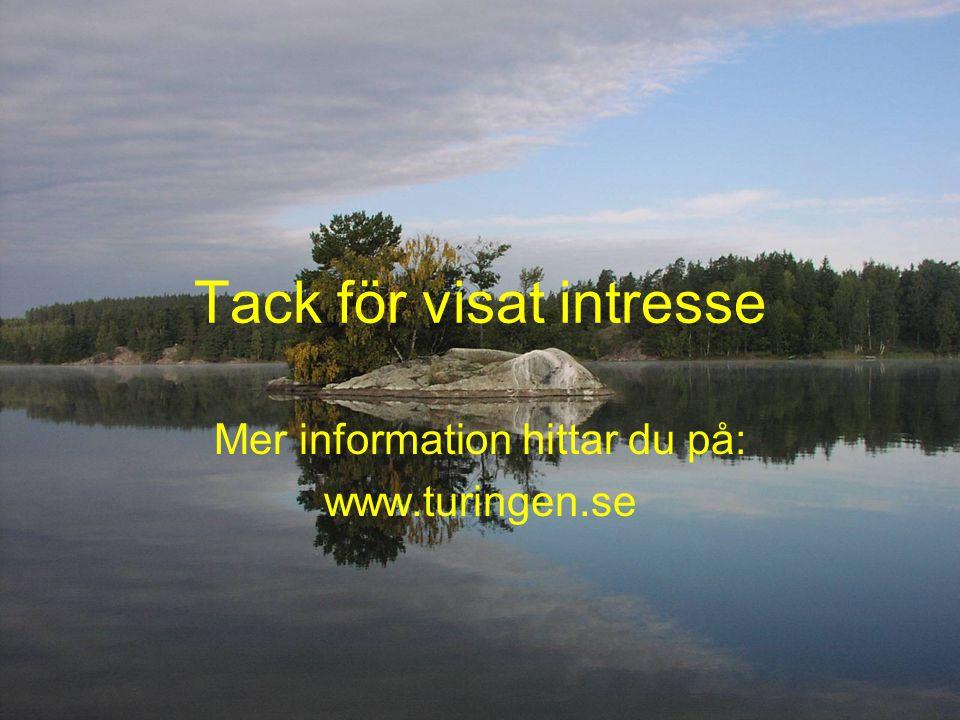 Tack för visat intresse Mer information hittar du på: www.turingen.se