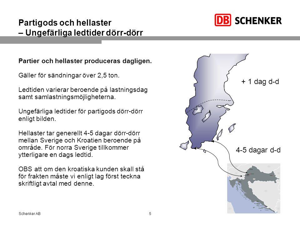 Därför väljer du DB Schenker på Kroatien Tidtabellstyrda transporter för styckegods med daglig service.