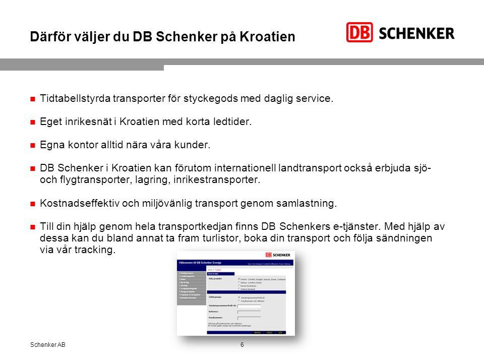 Därför väljer du DB Schenker på Kroatien Tidtabellstyrda transporter för styckegods med daglig service. Eget inrikesnät i Kroatien med korta ledtider.