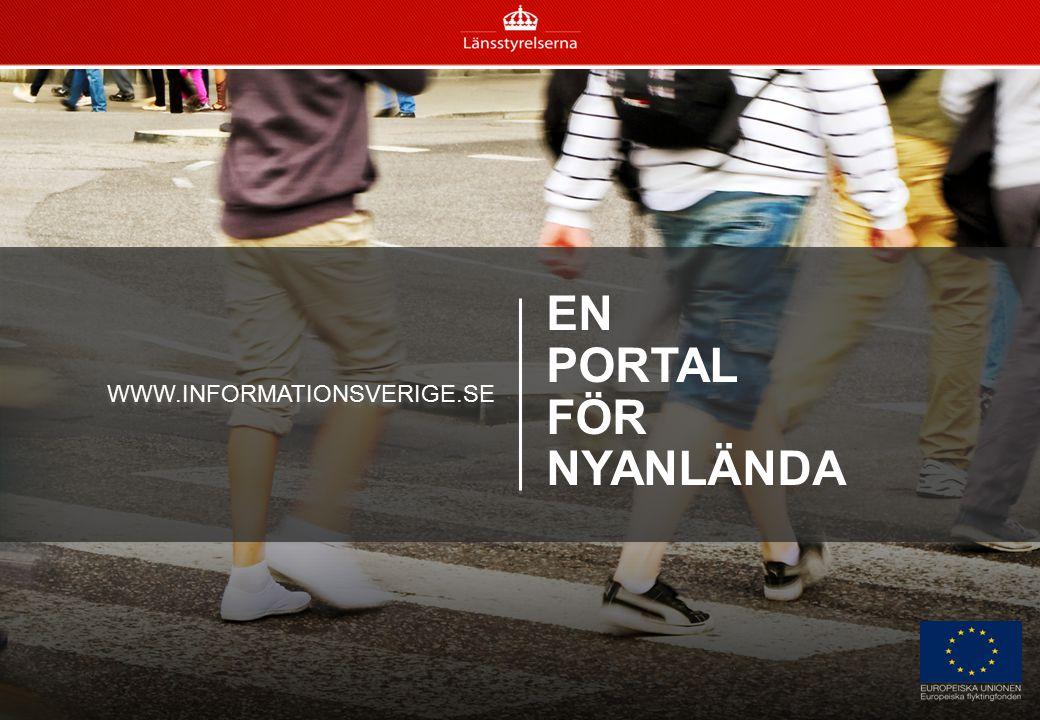 WWW.INFORMATIONSVERIGE.SE EN PORTAL FÖR NYANLÄNDA – En portal för nyanlända