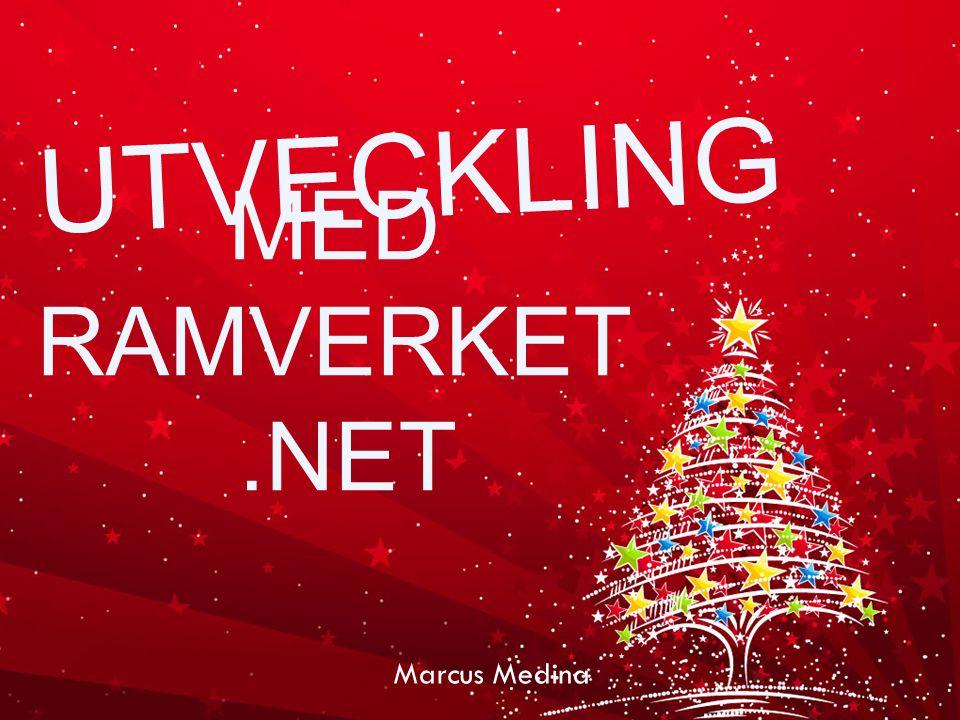 UTVECKLING Marcus Medina MED RAMVERKET.NET