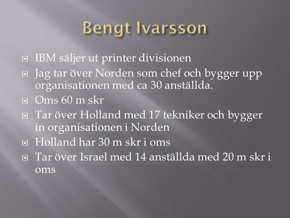  IBM säljer ut printer divisionen  Jag tar över Norden som chef och bygger upp organisationen med ca 30 anställda.
