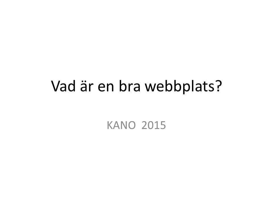 Vad är en bra webbplats? KANO 2015