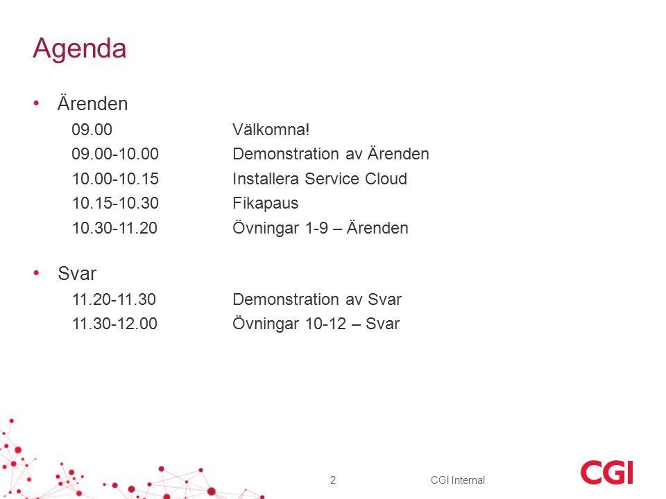 CGI Internal Agenda Ärenden 09.00Välkomna.