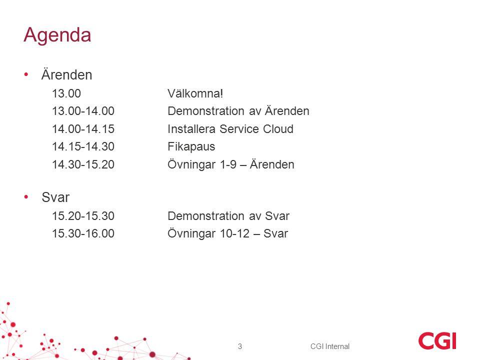 CGI Internal Agenda Ärenden 13.00Välkomna.