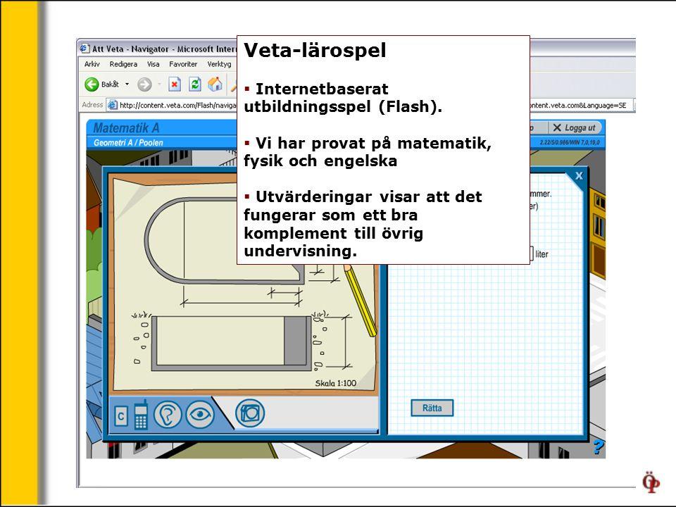 Veta-lärospel  Internetbaserat utbildningsspel (Flash).