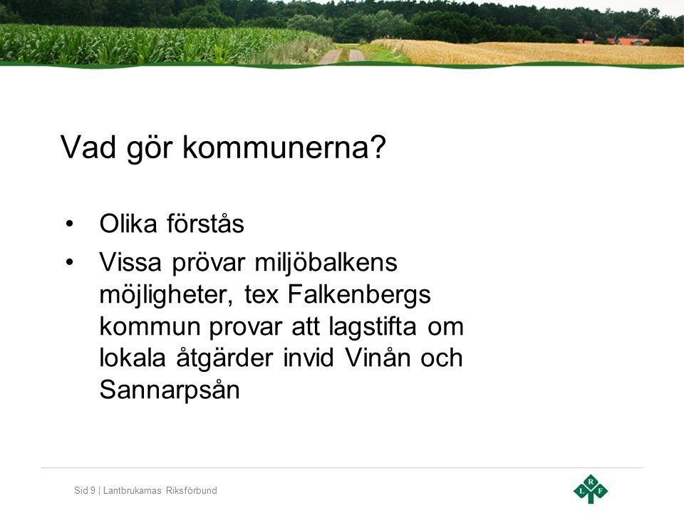 Sid 10 | Lantbrukarnas Riksförbund Vad gör beredningssekretariaten.