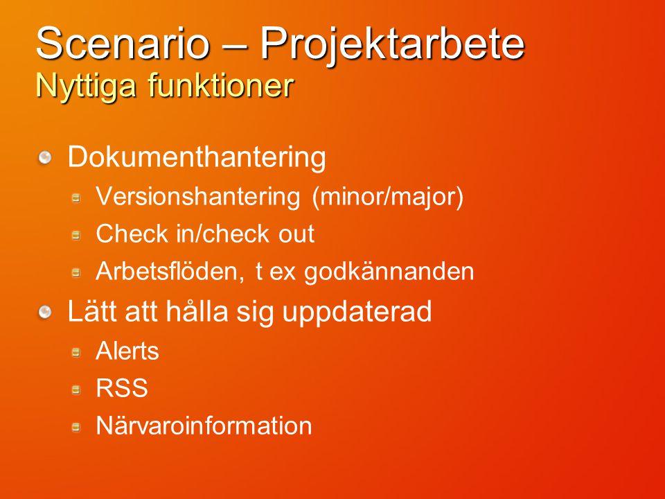 Scenario – Blog Pontus Haglund Mid Market Solution Specialist Microsoft AB