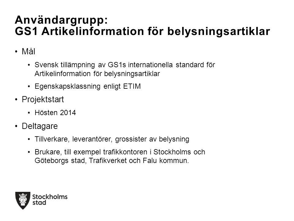 Mål Svensk tillämpning av GS1s internationella standard för Artikelinformation för belysningsartiklar Egenskapsklassning enligt ETIM Projektstart Höst