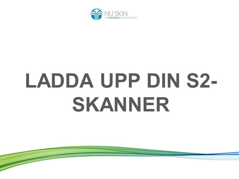 LADDA UPP DIN S2- SKANNER