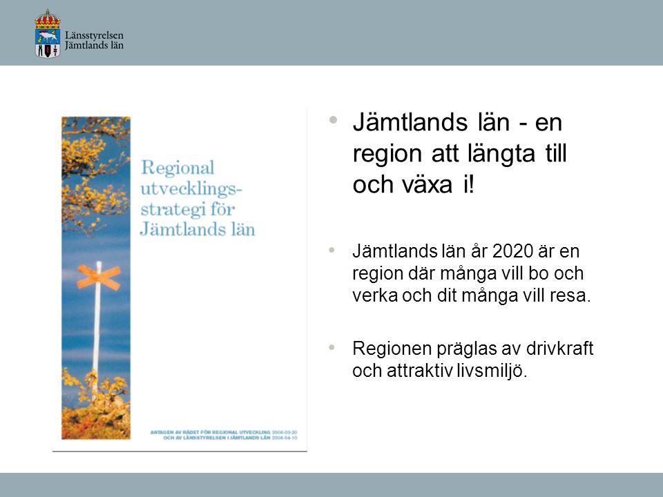 Jämtlands län - en region att längta till och växa i.