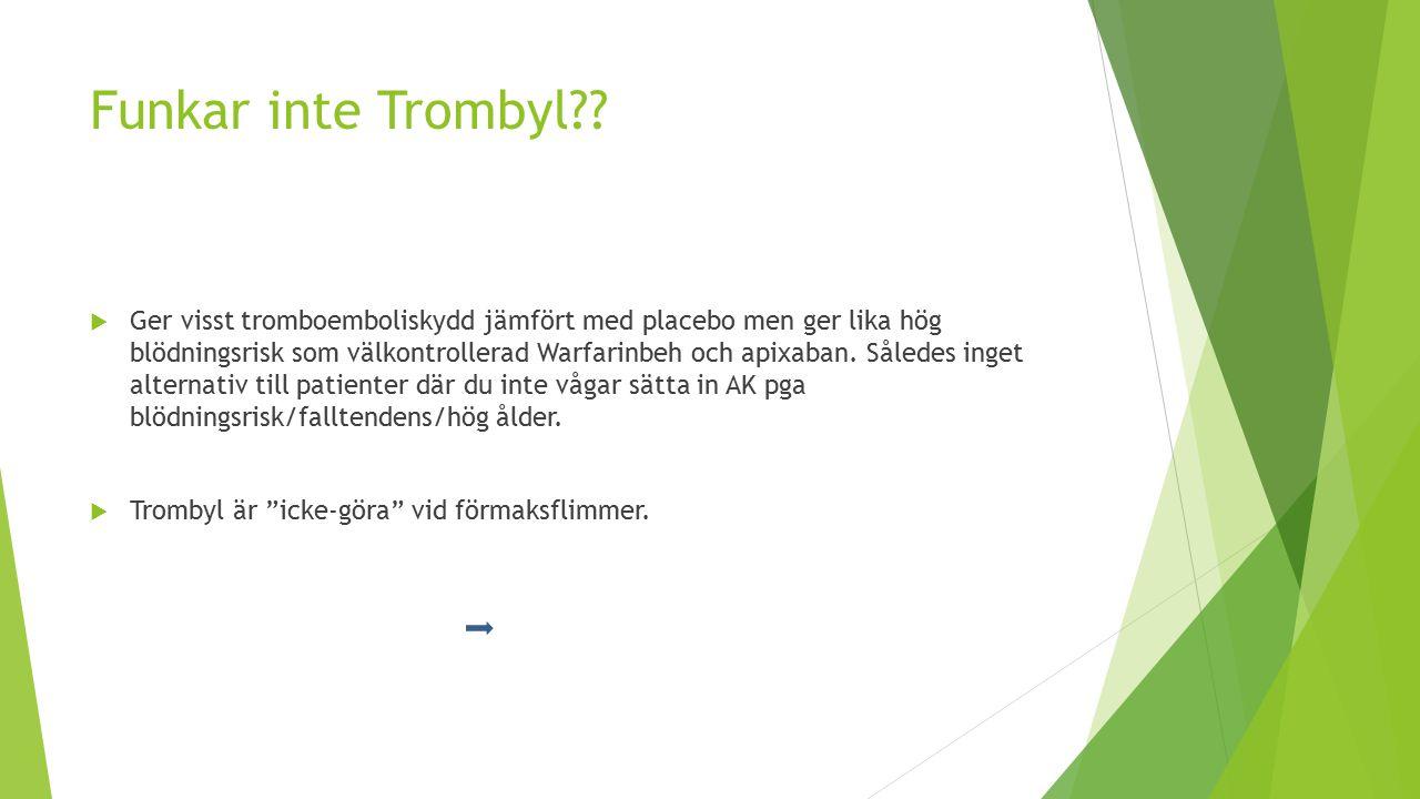 Funkar inte Trombyl?.