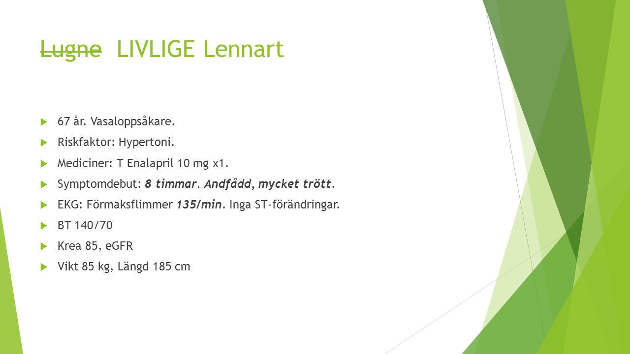 Lugne LIVLIGE Lennart  67 år.Vasaloppsåkare.  Riskfaktor: Hypertoni.
