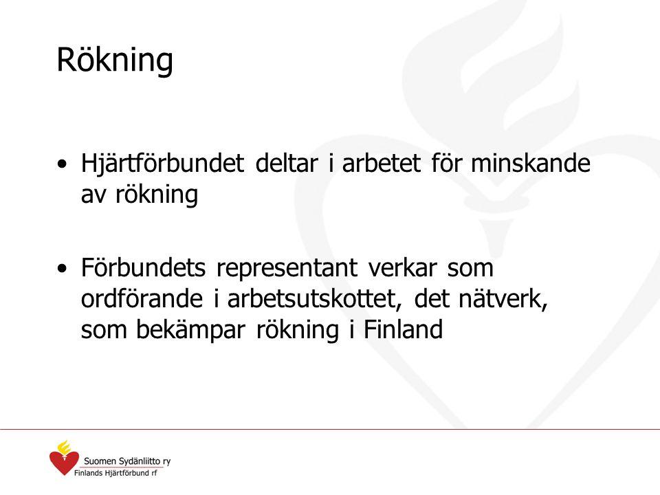 Rökning Hjärtförbundet deltar i arbetet för minskande av rökning Förbundets representant verkar som ordförande i arbetsutskottet, det nätverk, som bek