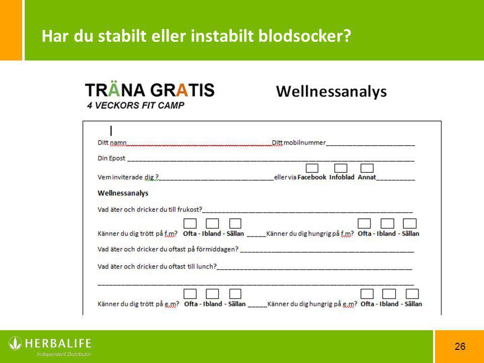26 Har du stabilt eller instabilt blodsocker?