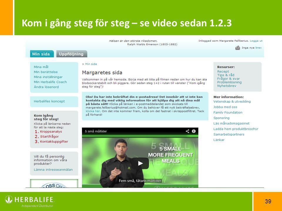 39 Kom i gång steg för steg – se video sedan 1.2.3