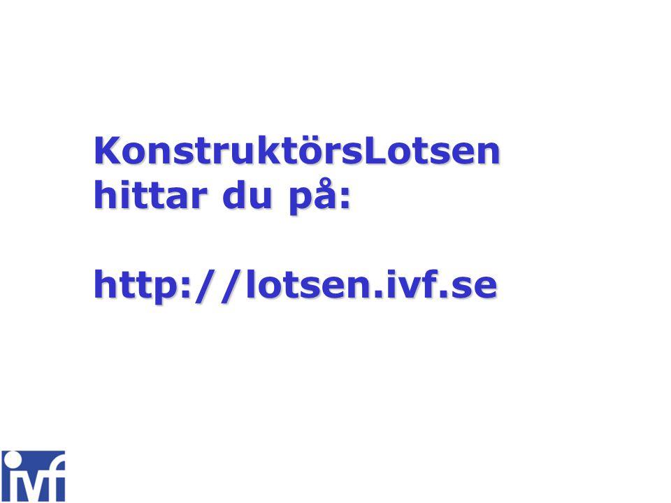 KonstruktörsLotsen hittar du på: http://lotsen.ivf.se