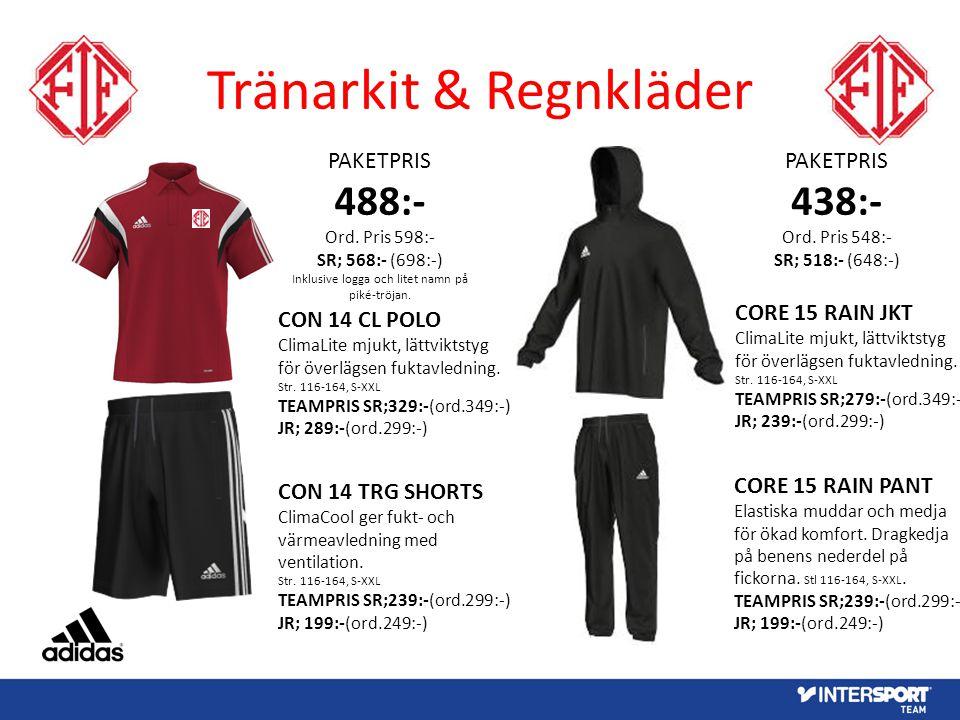 Tränarkit & Regnkläder PAKETPRIS 488:- Ord. Pris 598:- SR; 568:- (698:-) Inklusive logga och litet namn på piké-tröjan. CON 14 CL POLO ClimaLite mjukt