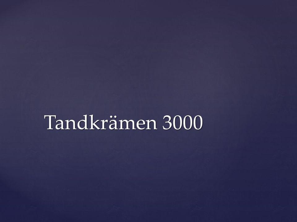 Tandkrämen 3000
