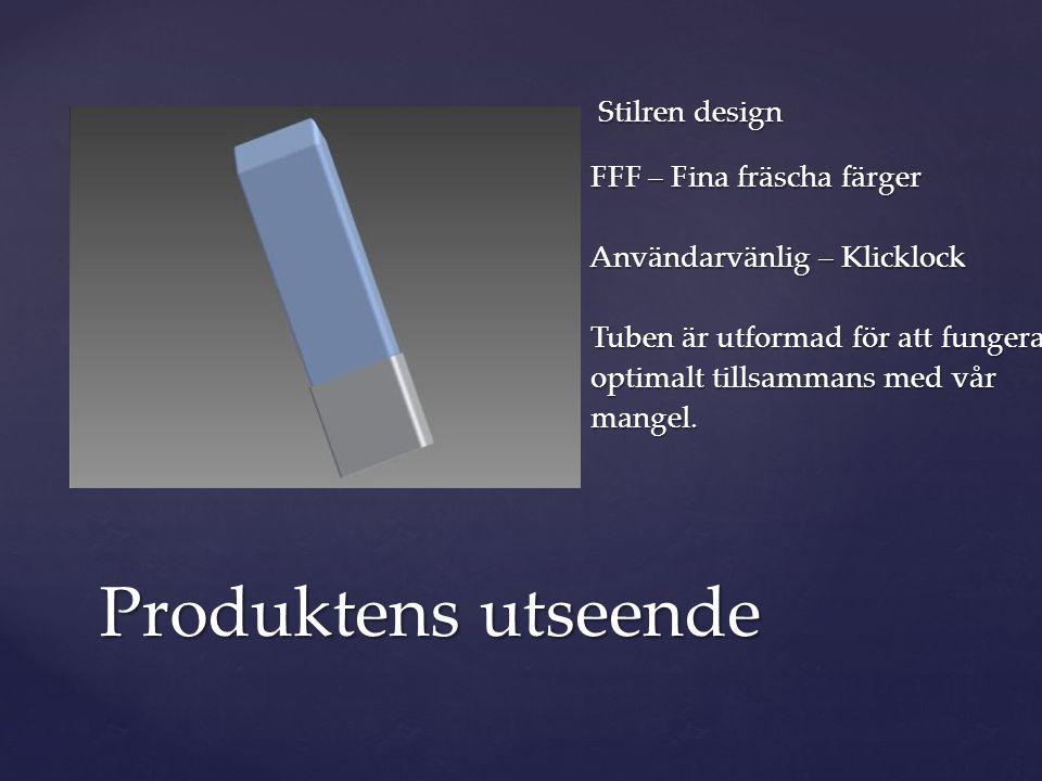 Stilren design FFF – Fina fräscha färger Stilren design FFF – Fina fräscha färger Användarvänlig – Klicklock Användarvänlig – Klicklock Tuben är utformad för att fungera Tuben är utformad för att fungera optimalt tillsammans med vår optimalt tillsammans med vår mangel.