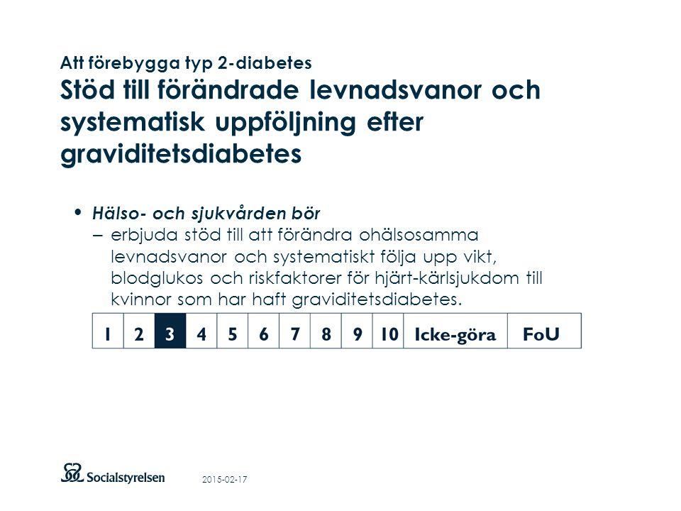 Att visa fotnot, datum, sidnummer Klicka på fliken Infoga och klicka på ikonen sidhuvud/sidfot Klistra in text: Klistra in texten, klicka på ikonen (Ctrl), välj Behåll endast text Hälso- och sjukvården bör – erbjuda stöd till att förändra ohälsosamma levnadsvanor och systematiskt följa upp vikt, blodglukos och riskfaktorer för hjärt-kärlsjukdom till kvinnor som har haft graviditetsdiabetes.