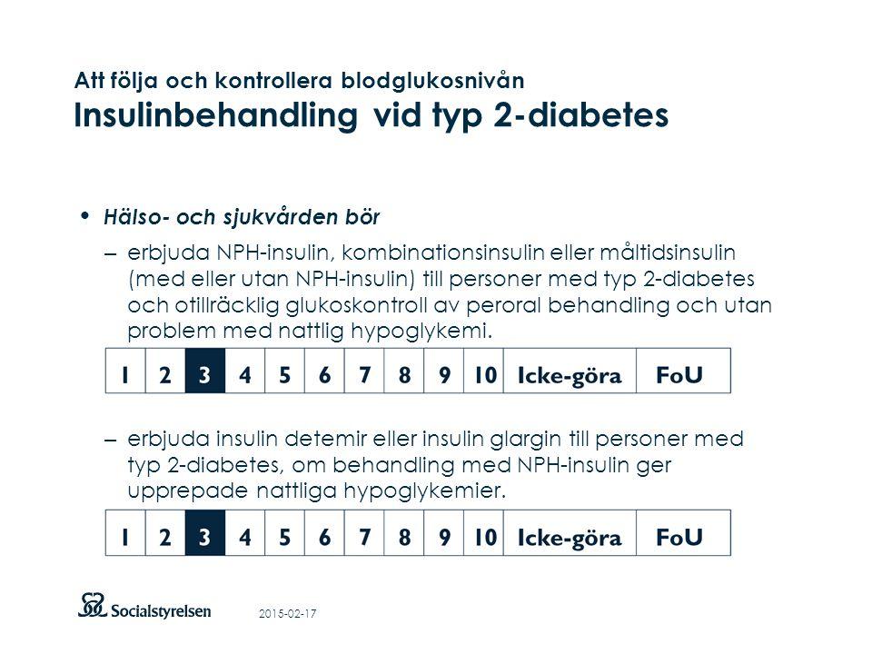 Att visa fotnot, datum, sidnummer Klicka på fliken Infoga och klicka på ikonen sidhuvud/sidfot Klistra in text: Klistra in texten, klicka på ikonen (Ctrl), välj Behåll endast text Att följa och kontrollera blodglukosnivån Insulinbehandling vid typ 2-diabetes Hälso- och sjukvården bör – erbjuda NPH-insulin, kombinationsinsulin eller måltidsinsulin (med eller utan NPH-insulin) till personer med typ 2-diabetes och otillräcklig glukoskontroll av peroral behandling och utan problem med nattlig hypoglykemi.