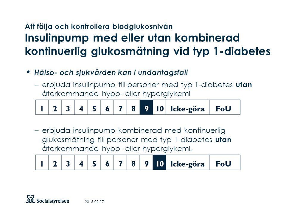 Att visa fotnot, datum, sidnummer Klicka på fliken Infoga och klicka på ikonen sidhuvud/sidfot Klistra in text: Klistra in texten, klicka på ikonen (Ctrl), välj Behåll endast text Hälso- och sjukvården kan i undantagsfall – erbjuda insulinpump till personer med typ 1-diabetes utan återkommande hypo- eller hyperglykemi – erbjuda insulinpump kombinerad med kontinuerlig glukosmätning till personer med typ 1-diabetes utan återkommande hypo- eller hyperglykemi.