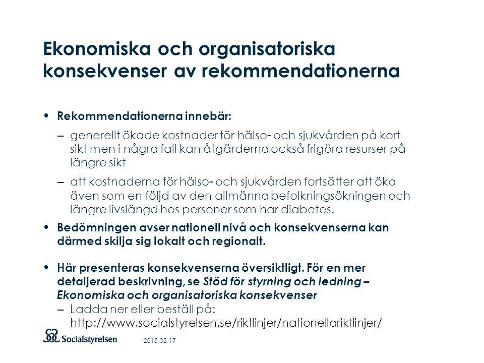 Att visa fotnot, datum, sidnummer Klicka på fliken Infoga och klicka på ikonen sidhuvud/sidfot Klistra in text: Klistra in texten, klicka på ikonen (Ctrl), välj Behåll endast text Ekonomiska och organisatoriska konsekvenser av rekommendationerna Rekommendationerna innebär: – generellt ökade kostnader för hälso- och sjukvården på kort sikt men i några fall kan åtgärderna också frigöra resurser på längre sikt – att kostnaderna för hälso- och sjukvården fortsätter att öka även som en följd av den allmänna befolkningsökningen och längre livslängd hos personer som har diabetes.
