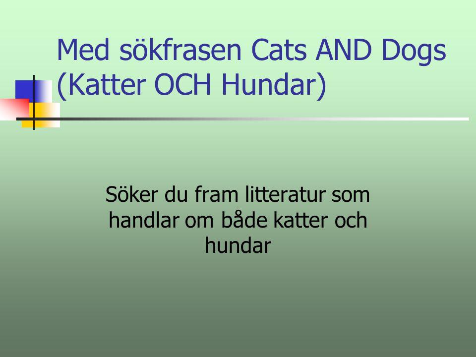 Operatorer för avgränsning vid databassökningar AND/OCH OR/ELLER NOT/INTE