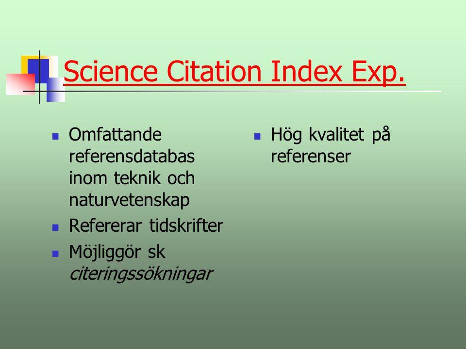 INSPEC /Compendex)INSPEC Är den/de viktigaste referensdatabasen för data-/ eltekniker Innehåller mer än 6 miljoner referenser (främst på engelska) Refererar främst till tidskriftsartiklar och konferenstryck Genomgående hög kvalitet på litteratur som beskrivs
