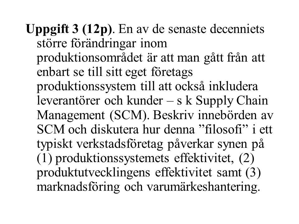 Uppgift 3 (12p).
