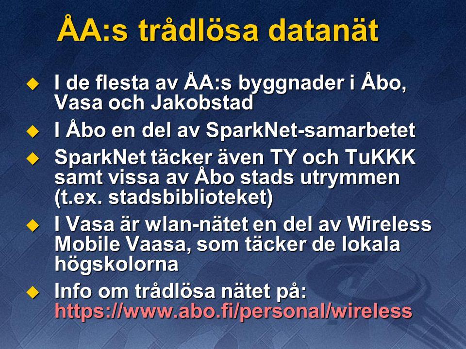 ÅA:s trådlösa datanät  I de flesta av ÅA:s byggnader i Åbo, Vasa och Jakobstad  I Åbo en del av SparkNet-samarbetet  SparkNet täcker även TY och Tu