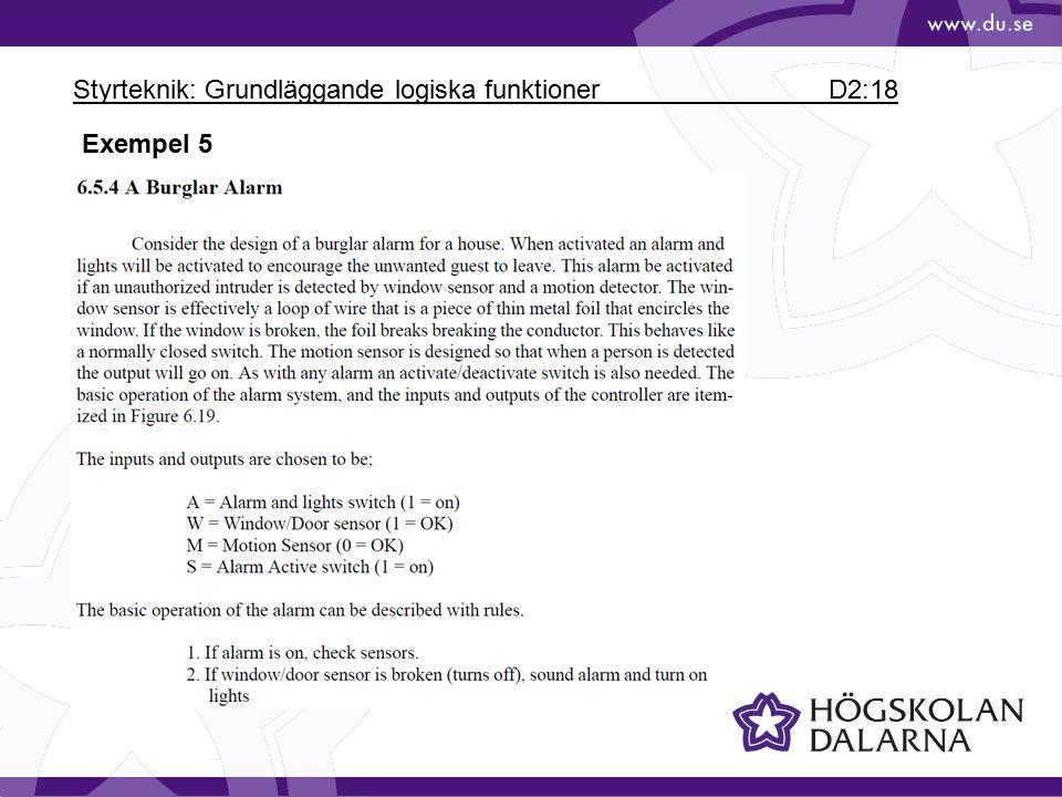 Styrteknik: Grundläggande logiska funktioner D2:18 Exempel 5