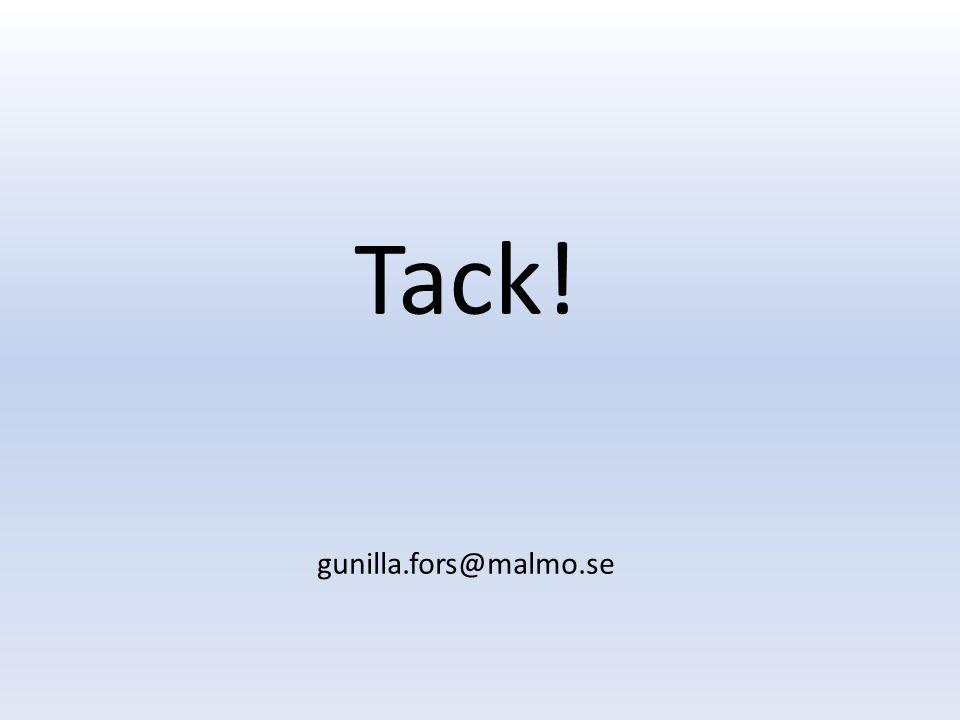 Tack! gunilla.fors@malmo.se