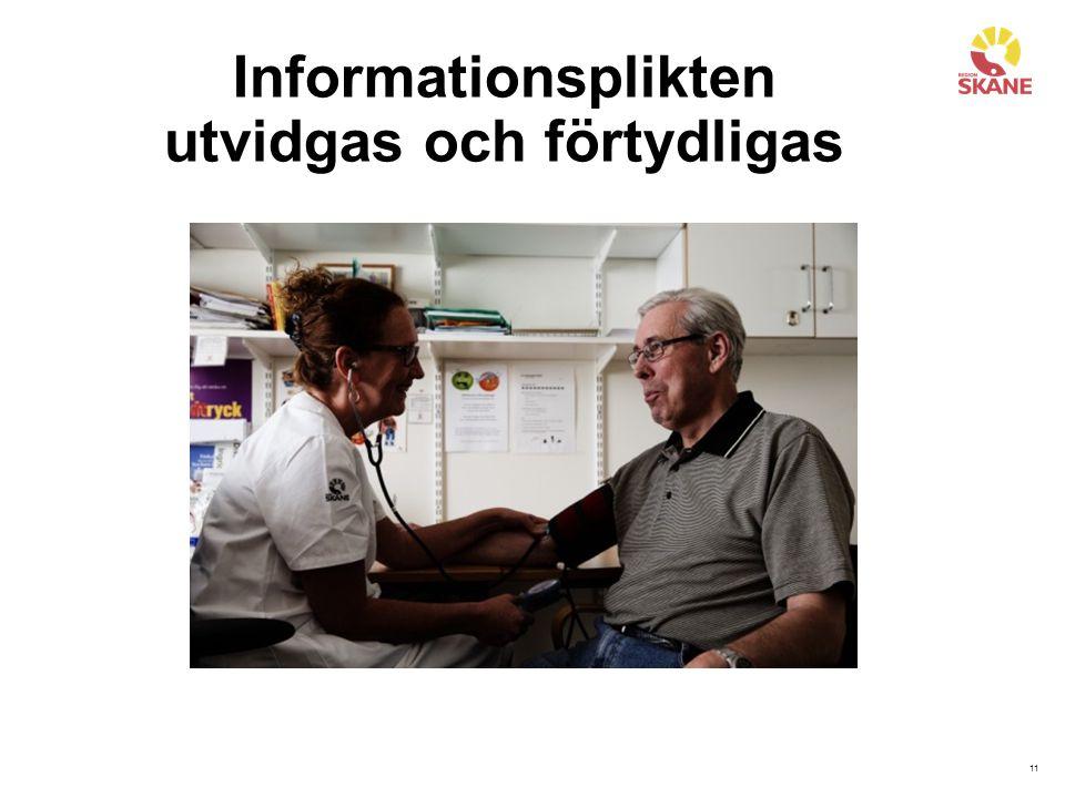 11 Informationsplikten utvidgas och förtydligas