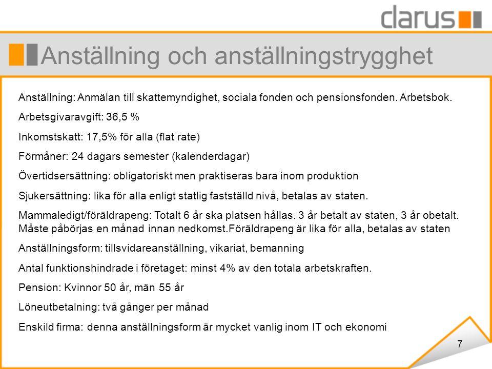 7 Anställning och anställningstrygghet Anställning: Anmälan till skattemyndighet, sociala fonden och pensionsfonden.