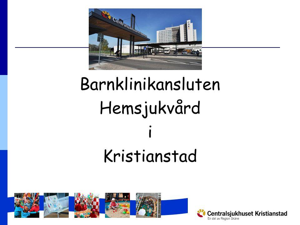 Barnklinikansluten Hemsjukvård i Kristianstad