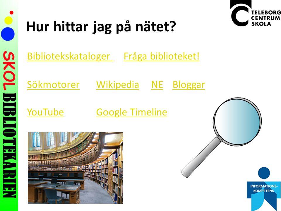 Hur hittar jag på nätet.Bibliotekskataloger Fråga biblioteket.