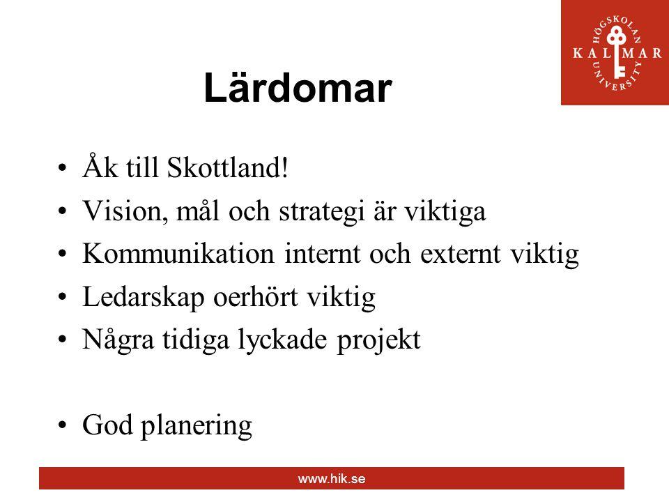 www.hik.se Lärdomar Åk till Skottland.