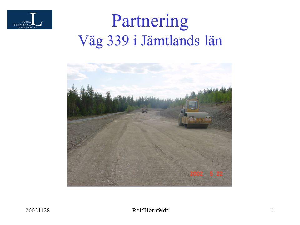 20021128Rolf Hörnfeldt1 Partnering Väg 339 i Jämtlands län