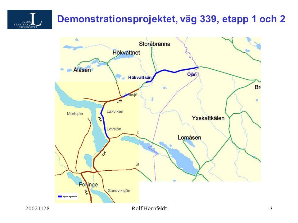 20021128Rolf Hörnfeldt3 Demonstrationsprojektet, väg 339, etapp 1 och 2