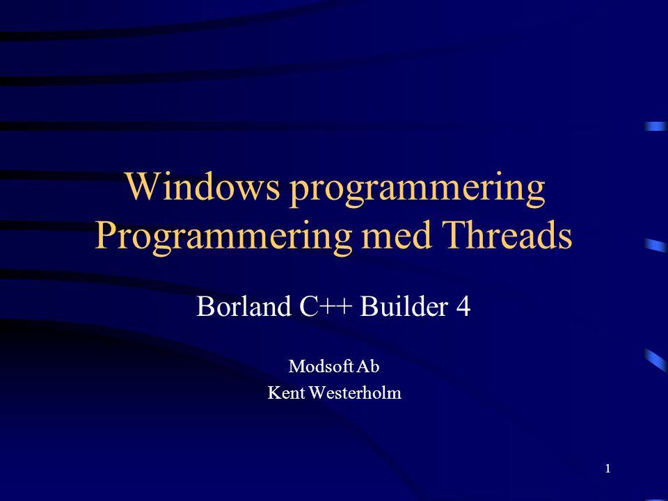 2 Threads En Thread är en del av programmet som utförs oberoende av resten av programmet En Thread tilldelas CPU-tid av operativ- systemet på basis av prioritet En Thread kan ha tillgång till programmets globala variabler och objekt