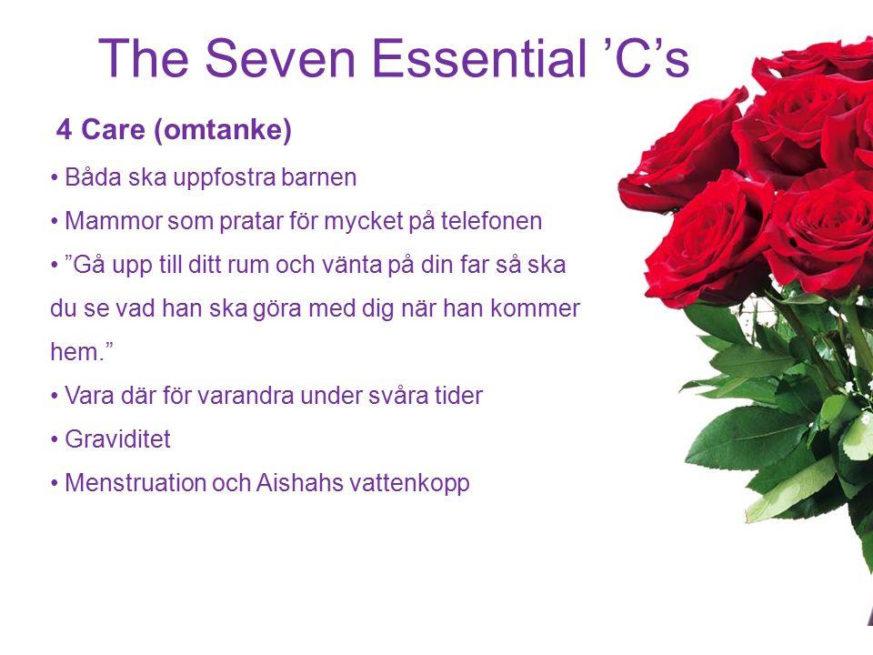 The Seven Essential 'C's 5 Contentment (belåtenhet) Vara nöjd med vad Allah har givit وَفِي السَّمَاء رِزْقُكُمْ وَمَا تُوعَدُونَ I himlen finns er rizq och där finns det som ni har fått löfte om. (Koranen 51:22) Profeten sa: Titta på dem som är mindre lottade än dig själv och titta inte på dem som har det bättre än dig.