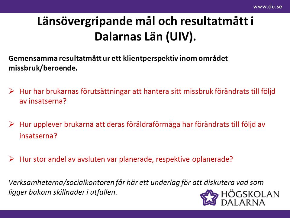Länsövergripande mål och resultatmått i Dalarnas Län (UIV).
