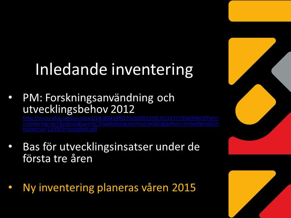 Inledande inventering PM: Forskningsanvändning och utvecklingsbehov 2012 http://www.kfsk.se/download/18.3f8418f6135cb065b35f233/1377195409403/PM+I nve